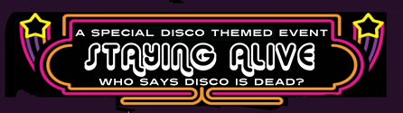 Staying Alive Disco Themed Event